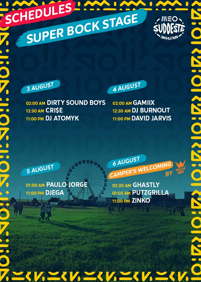 MEO SUDOESTE 2019's official timetable! See the acts from August 3rd to 6th!